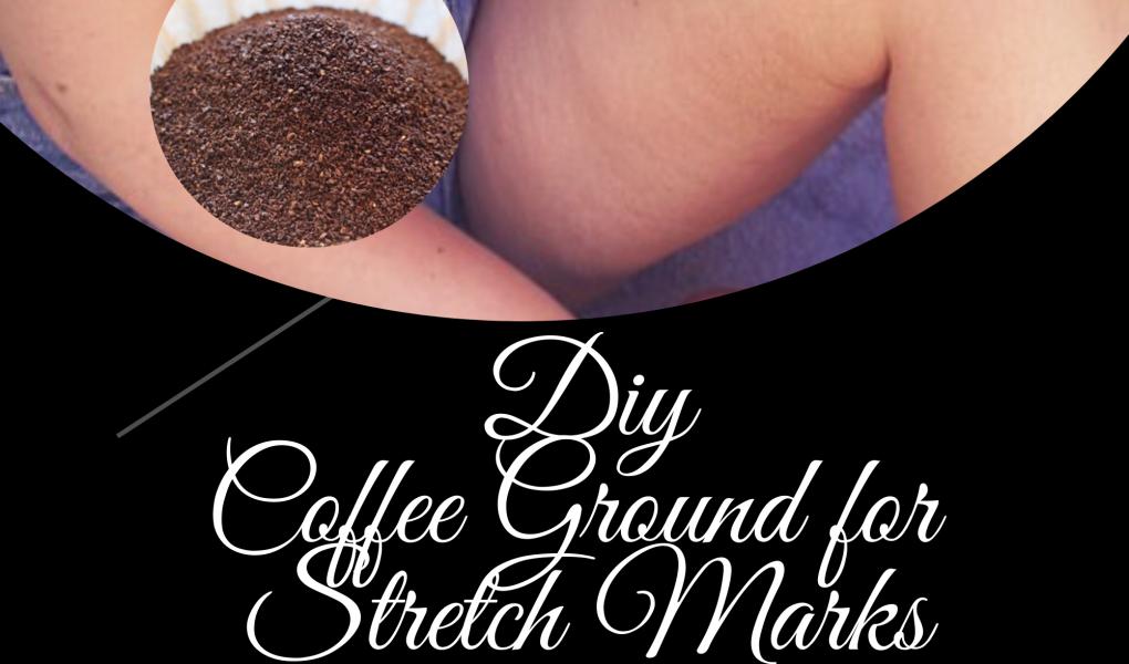 Easy DIY coffee scrub for fading stretch mark