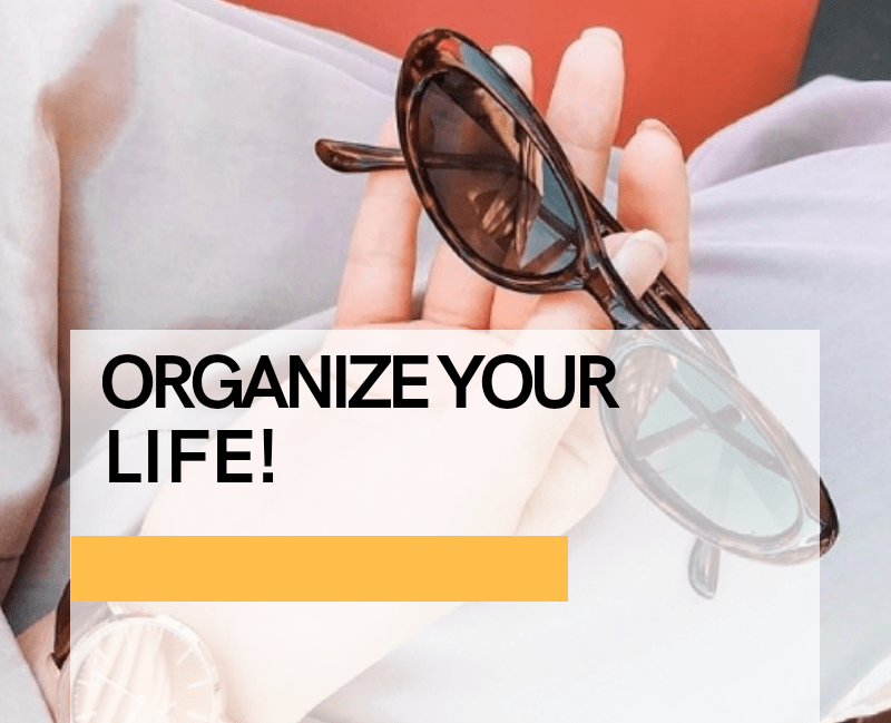 101 Ways to Get Seriously Organized This 2020